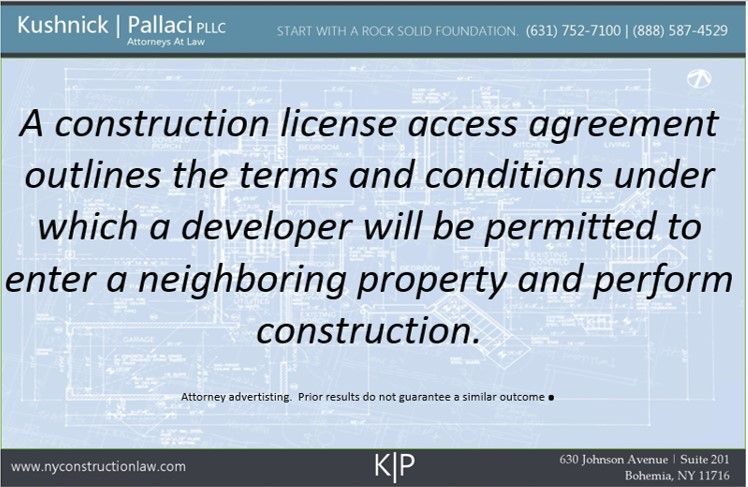 What Is A Construction License Access Agreement And Do I Need Oneny
