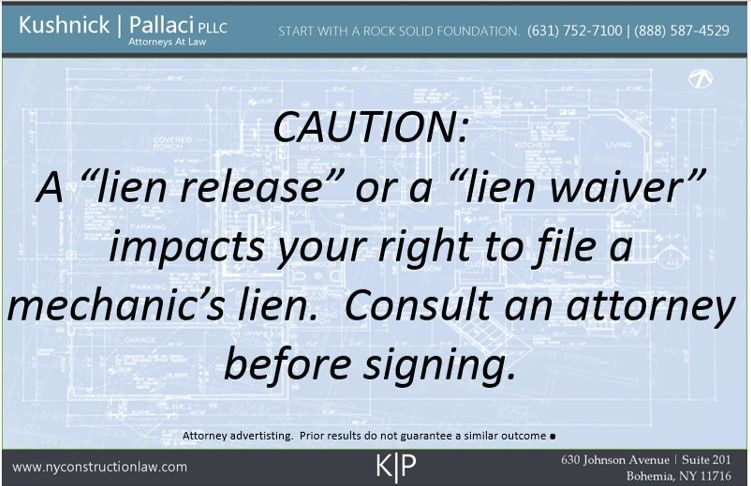 What Is A Lien Release Or Lien Waiver And Should I Sign OneNy